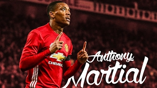 Anthony Martial - A Touch of Class - 2016/17