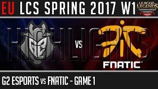 G2 Esports vs Fnatic Game 1 Highlights, EU LCS Spring 2017 Week 1 Day 1, G2 vs FNC G1