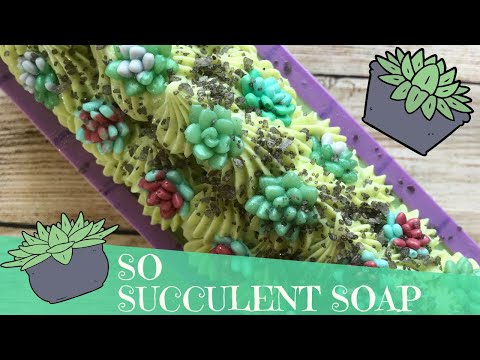 Making So Succulent Soap 🌵 GYPSYFAE CREATIONS