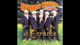 Brazeros Musical - El Ranchero Chido