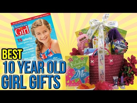 10 Best 10 Year Old Girl Gifts 2016