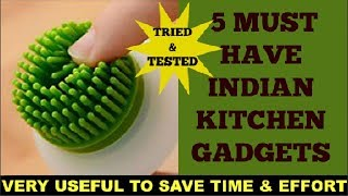 5 must have Indian kitchen gadgets | Time saving kitchen tools | Save time & effort with these tools