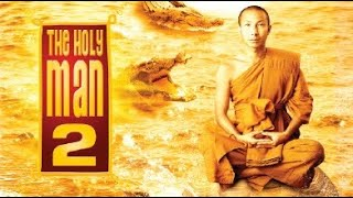 Full Movie : The Holy Man 2 [English Subtitle]