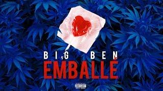 Nouveauté RAP FRANCAIS 2015 - Big Ben - Emballé - Remix Validée - Rap music