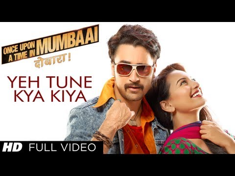 Xxx Mp4 Yeh Tune Kya Kiya Full Video Song Once Upon A Time In Mumbaai Dobara Akshay Kumar Sonakshi Sinha 3gp Sex