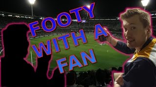 Footy with a Fan