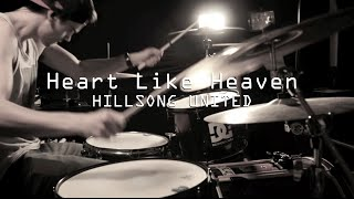 Hillsong United - Heart Like Heaven [Drum Cover]