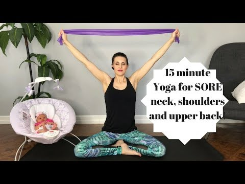 Yoga for Breastfeeding Moms with Sore Neck, Shoulders and Back