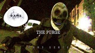 The Purge Announcement (Dams Remix) [FREE DOWNLOAD]