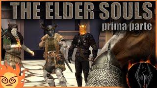 [ThePruld] The Elder Souls - Prima parte