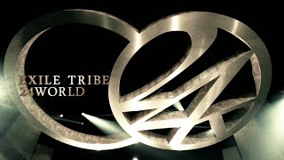 EXILE TRIBE / 24WORLD