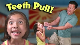 DADDY PULLED OUT MY TEETH!!!