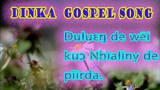 Dinka Bor gospel song...Dulueng de wei..