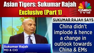 Asian Tigers: Sukumar Rajah Exclusive (Part 1) | CNBC Tv18