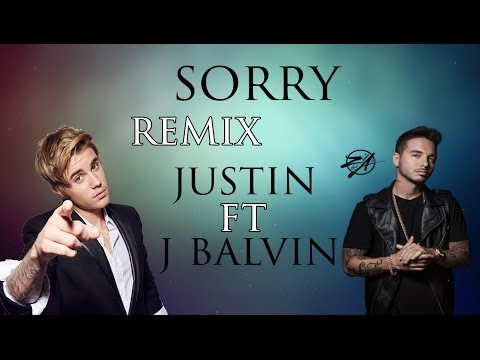 sorry remix con letra - justin bieber and j balvin. lyrics of the song in the
