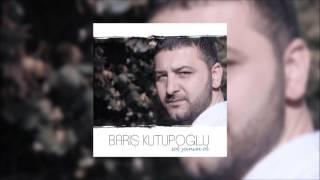 Barış Kutupoğlu - Sol Yanım Ol