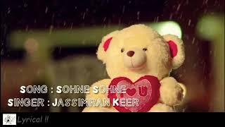 Sohne Sohne - Jassimran Keer | Lyrical
