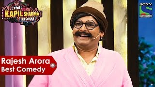 Rajesh Arora Best Comedy | The Kapil Sharma Show | Indian Comedy