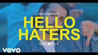 VSO - Hello Haters (Clip Officiel) ft. Maxenss