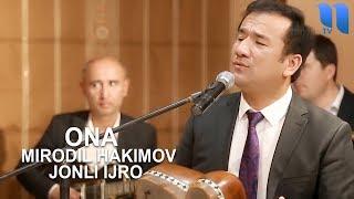 Mirodil Hakimov - Ona (jonli ijro) | Миродил Хакимов - Она (жонли ижро)