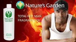 Total Hot Man Fragrance Oil- Natures Garden
