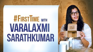#FirstTime with Varalaxmi Sarathkumar | Fully Filmy
