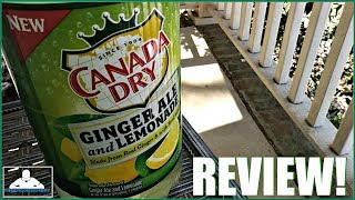 Canada Dry® | Ginger Ale and Lemonade Review! 🍁🥤🍋