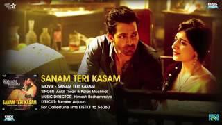 Sanam Teri Kasam Title Song   Full Audio   Harshvardhan, Mawra   Himesh Reshammiya, Ankit Tiwari   D