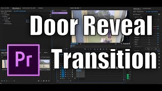 How to do the Door Reveal Transition In Adobe Premiere Pro (Inspired by Sam Kolder+Gabriel Conte)