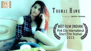 Thomas Hawk  | Award Winning Indian Short Film | Six Sigma Films
