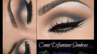 COMO DIFUMINAR SOMBRAS TUTORIAL / HOW TO  BLEND EYESHADOWS   | auroramakeup