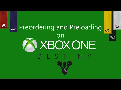 Xbox One | Preordering and Preloading Destiny DGE