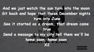 Machine Gun Kelly -- Home Soon Lyrics