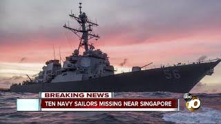 Ten Navy sailors missing near Singapore
