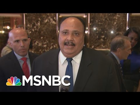 watch Martin Luther King III Recaps Meeting With Donald Trump | MSNBC