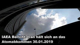 IAEA Bericht: Iran hält sich an das Atomabkommen 30.01.2019