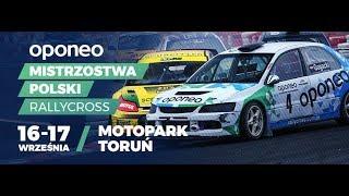 6. runda OPONEO Mistrzostw Polski Rallycross - Motopark Toruń - 17 września 2017