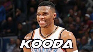 Russell Westbrook Mix 'Kooda' 2017 ᴴᴰ