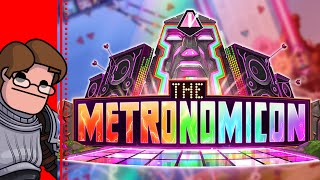 Let's Try The Metronomicon - You got your glowsticks in my chainmail!
