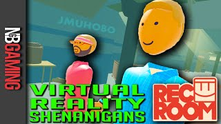 Virtual Reality Shenanigans - Episode 2 - Rec Room on the HTC Vive