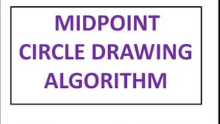 Mid Point Circle Algorithm (Computer Graphics)