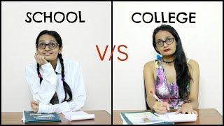 School v/s College