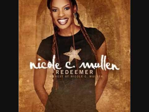 Nicole C. Mullen My Redeemer Lives