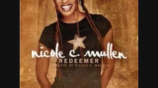 Nicole C. Mullen - My Redeemer Lives