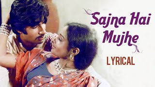 Sajna Hai Mujhe Sajna Ke Liye With Lyrics | Saudagar | Asha Bhosle Hit Songs