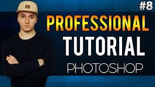 How To Make A Picture Look Professional EASILY! - Adobe Photoshop CC - Tutorial #8