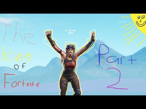 Xxx Mp4 Gorb The King Of Fortnite Part 2 Montage 3gp Sex