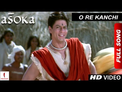 Xxx Mp4 O Re Kanchi HD Full Song Asoka Shah Rukh Khan Kareena Kapoor 3gp Sex