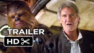 Star Wars: The Force Awakens Official Teaser Trailer #2 (2015) - Star Wars Movie HD