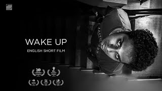 Wake up(2016)-Award winning English short film-English subtitles